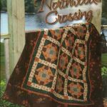 Northwoods Crossing Pattern Book